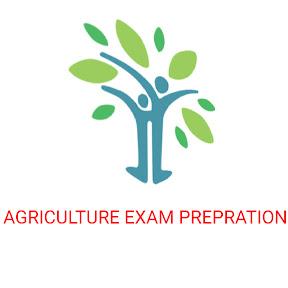 Agriculture Exam Preparation