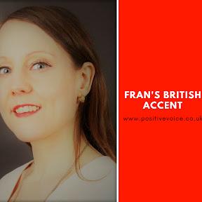 Fran's British Accent