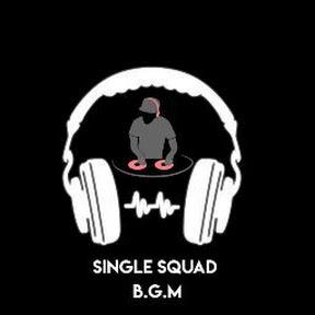 Single Squad Bgm