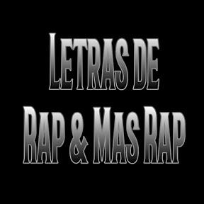 Letras de Rap & Mas Rap