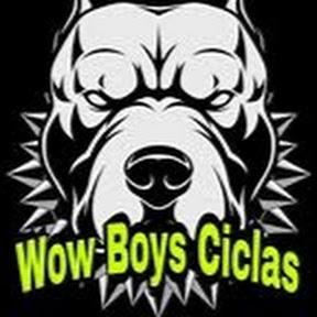 Wow Boys Ciclas
