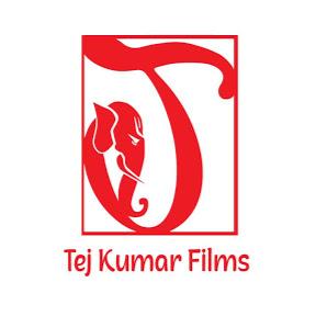 Tej Kumar Films