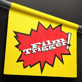 Film Trigger