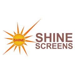 SHINE screens