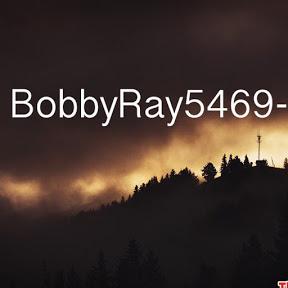 BobbyRay5469 -