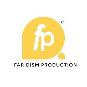 FARIDISM PRODUCTION