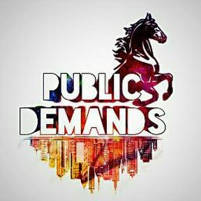 PuBLiC DeManDs