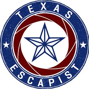 Texas Escapist