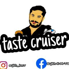 Taste Cruiser
