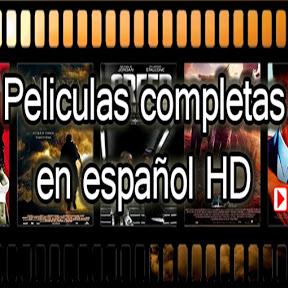 Peliculas completas en español HD