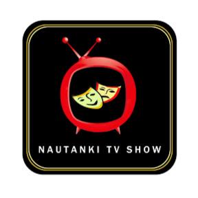 Nautanki TV Show