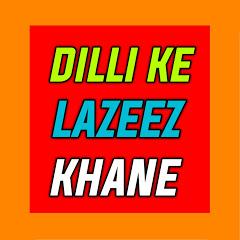 Dilli Ke Lazeez Khane