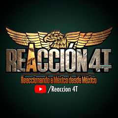Reaccion4t reaccionando a México desde México