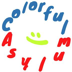 Colorful Asylum