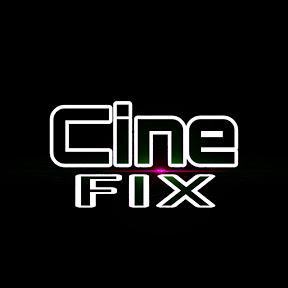 CINE FIX