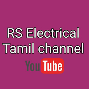 RS ELECTRICAL TAMIL CHANNEL