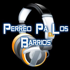 Perreo Pa Los Barrios