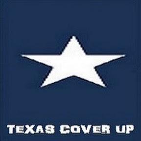 Texas Cover ups