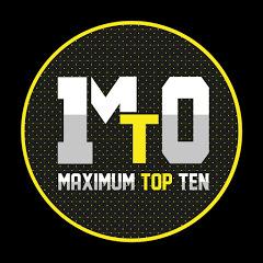 MAXIMUM TOP 10