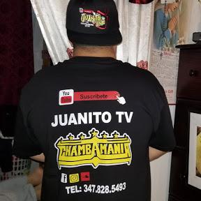 JUANITO TV LA CHAMBAMANIA NYC