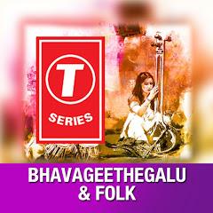 T-Series Bhavageethegalu & Folk