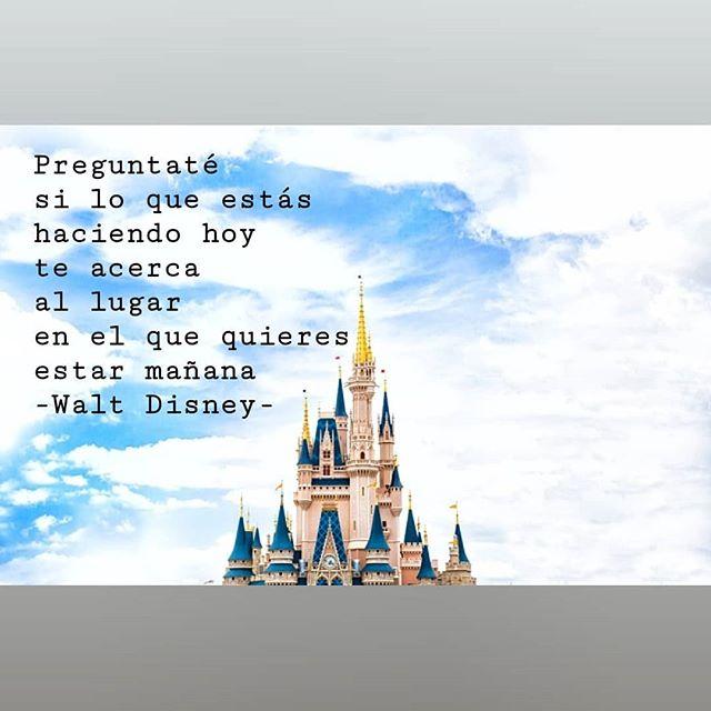 """""""Preguntaré si lo que estás haciendo hoy te acerca al lugar en el que quieres estar mañana"""" Walt Disney . . . . . . . . . #desarrollopersonal #crecimientopersonal #conseguir #mejorar #perseguirsueños #objetivos #conseguirobjetivos #waltdisney #planoficar #mejorarcadadia"""