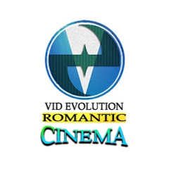 Vid Evolution Romantic Cinema