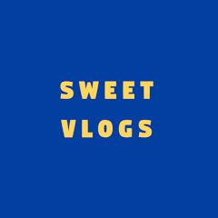 sweet vlogs