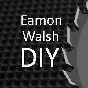 Eamon Walsh DIY