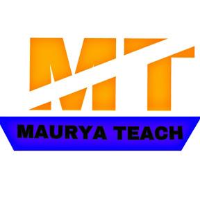 Maurya Teach