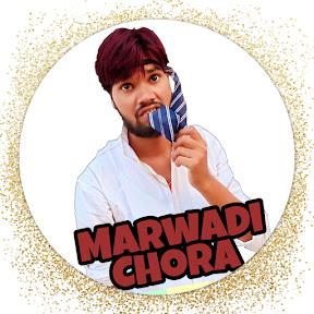 Marwadi Chora