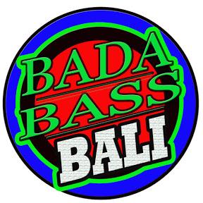 Bada Bass Bali