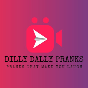 DillyDally Pranks