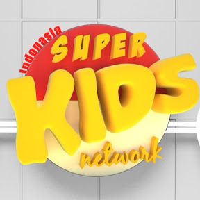 Super Kids Network Indonesia - lagu anak anak