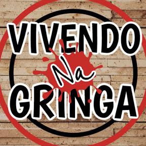 VIVENDO NA GRINGA