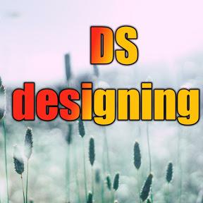 DS designing