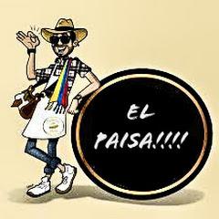 el paisa !! !!