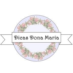Dicas Dona Maria