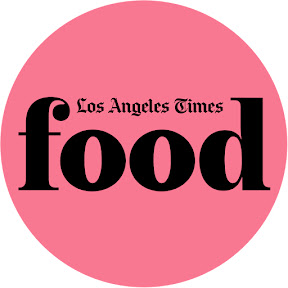 Los Angeles Times Food