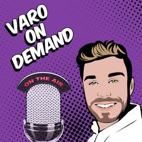 VARO On Demand
