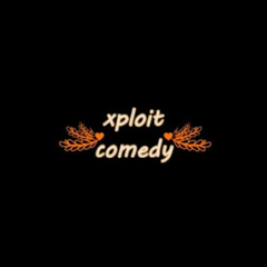 xploit comedy