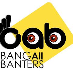 BangAll Banters