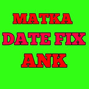 MATKA DATE FIX ANK