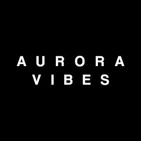 Aurora Vibes