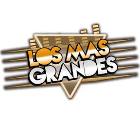 Los Mas Grandes