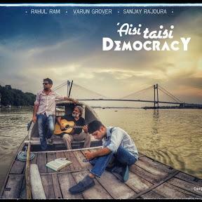 Aisi Taisi Democracy