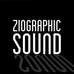 ZIOGRAPHIC SOUND