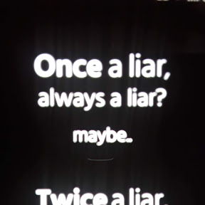 you will always be a liar liar