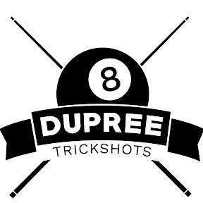 Dupree Trickshots