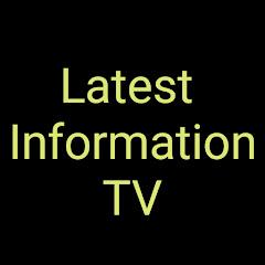 Latest Information TV